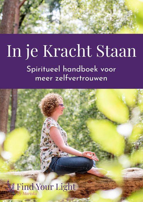 E-book: In je kracht staan - Spiritueel handboek voor meer zelfvertrouwen
